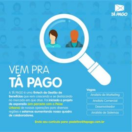 Tá Pago abre vagas nas áreas de TI e Marketing